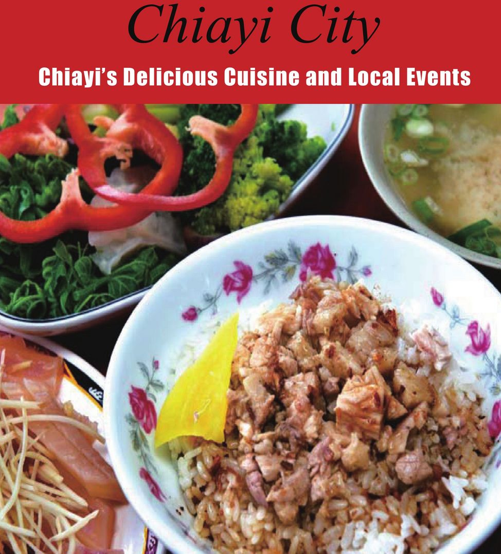 Chiayi's Delicious Cuisine and Local Events