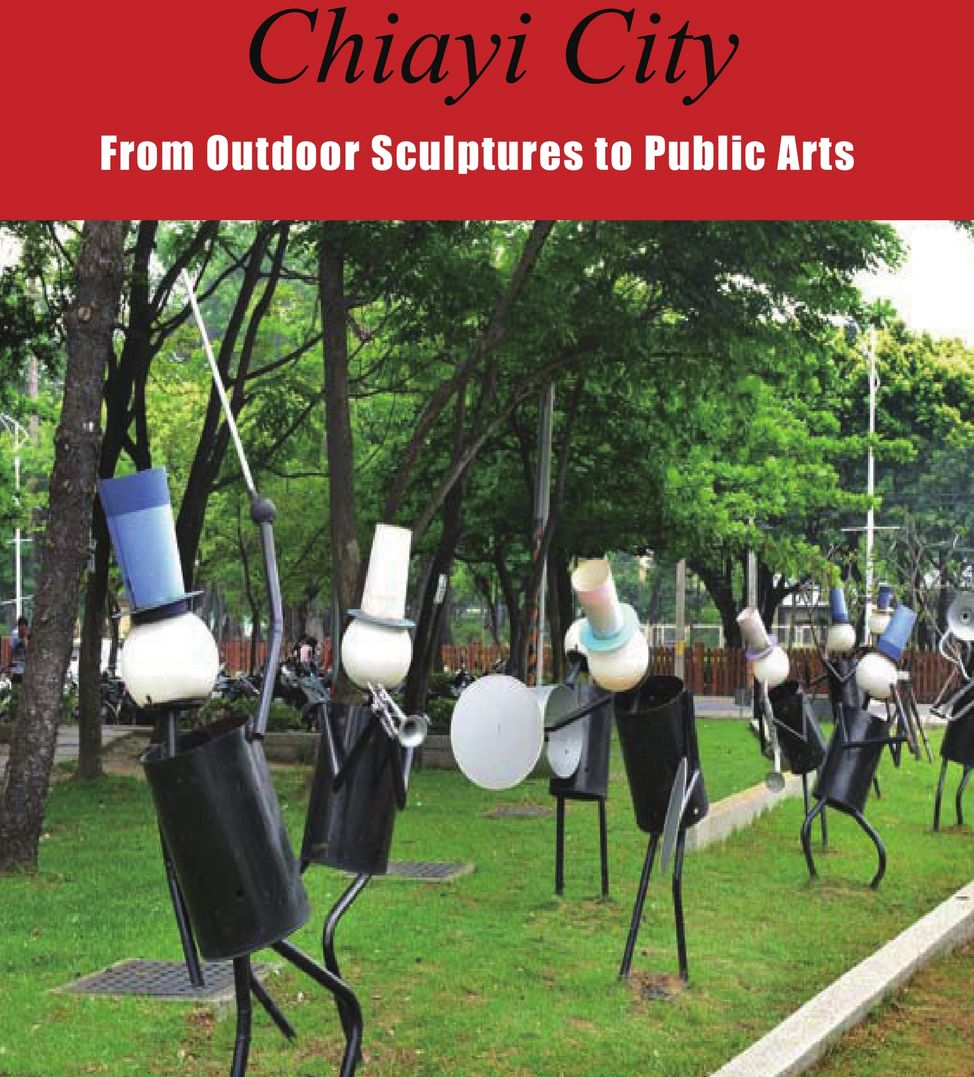 From Outdoor Sculptures to Public Arts