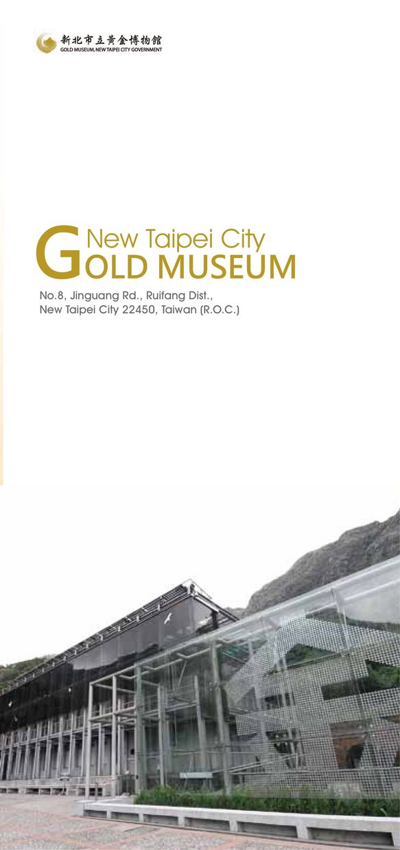 New Taipei City GOLD MUSEUM