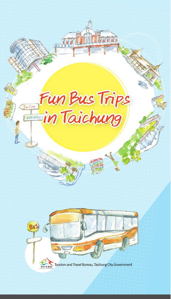 Fun Bus Trips in Tauchung