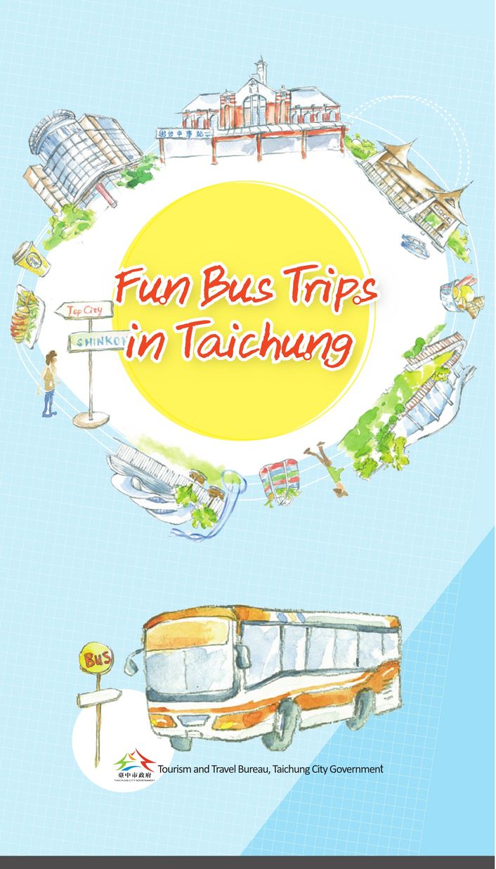 Fun Bus Trips in Tauchung