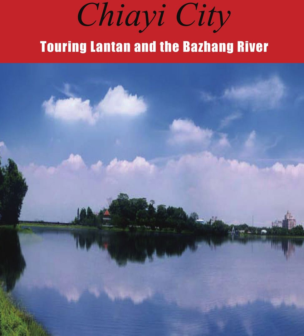 Touring Lantan and the Bazhang River