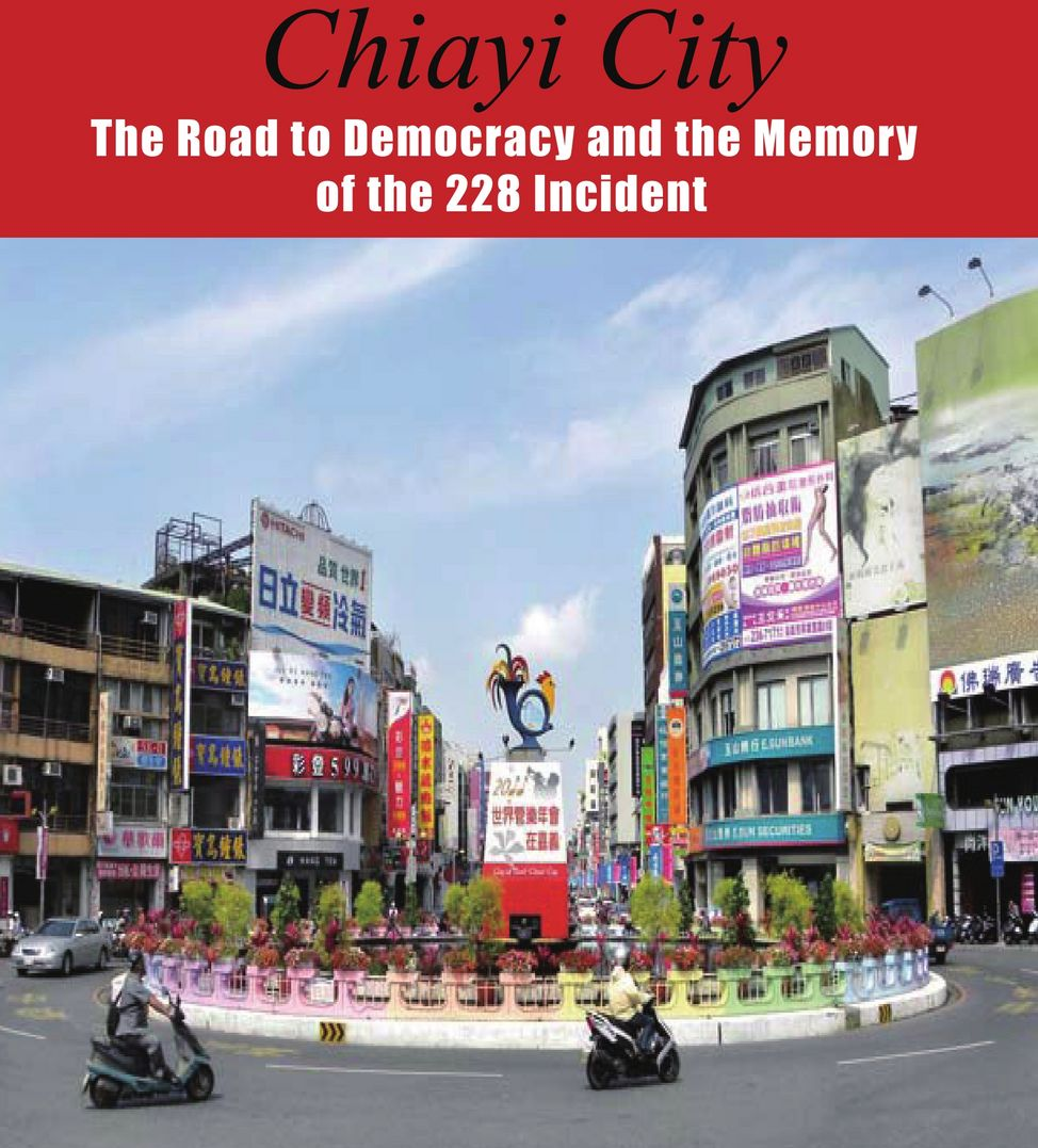 The Road to Democracy and the Memory of the 228 Incident