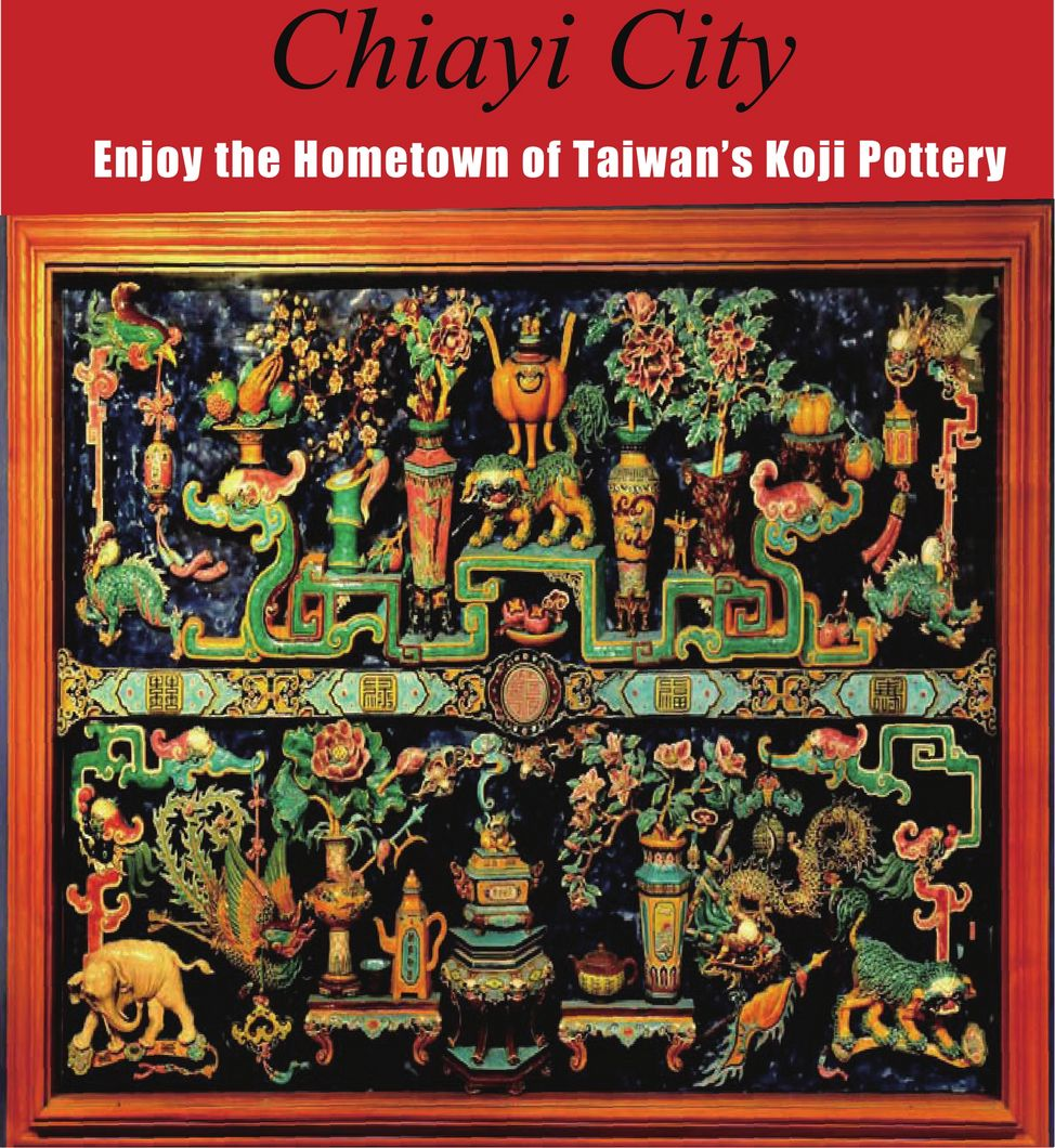 Enjoy the Hometown of Taiwan's Koji Pottery