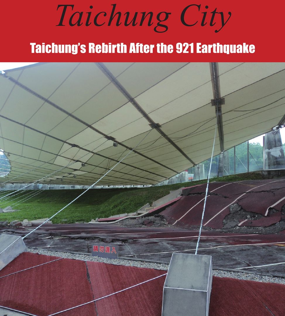 Taichung's Rebirth After the 921 Earthquake